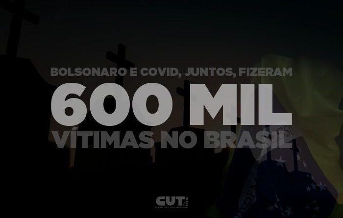Negligência e negacionismo de Bolsonaro levou país à trágica marca de 600 mil mortes